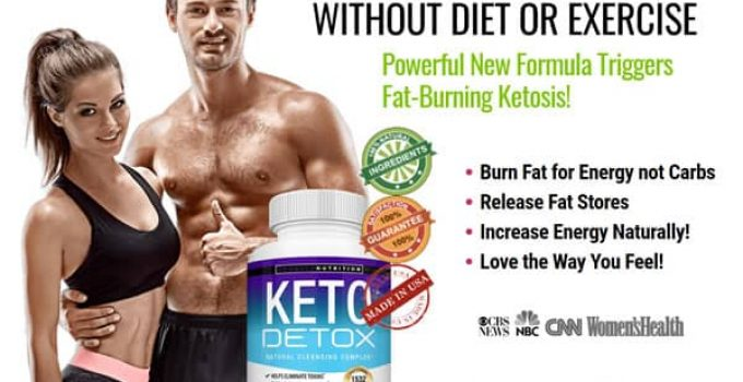 Keto Detox Pills – Exactly How It May Help You Lose Weight!