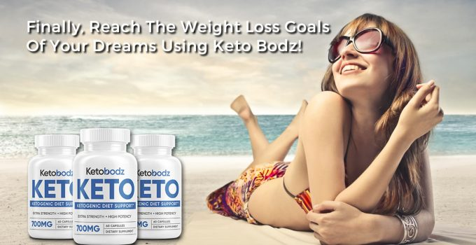 Keto Bodz – How To Lose Weight Fast And Effective!