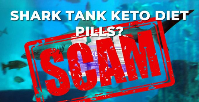 Shark Tank Keto Pills – What You Really Need to Know – NOW!